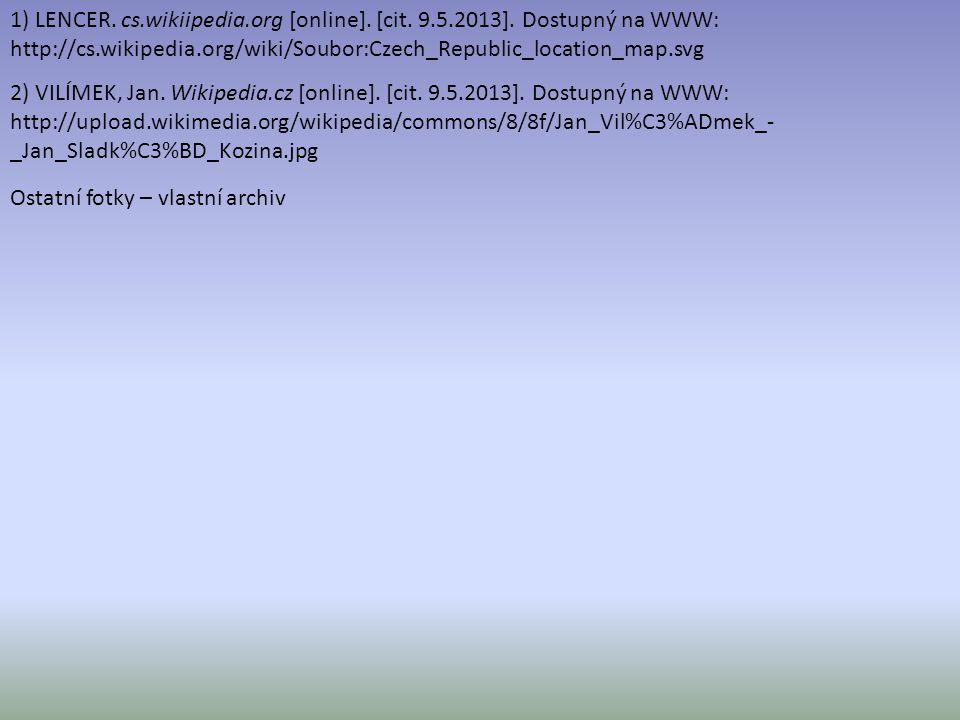 2) VILÍMEK, Jan. Wikipedia.cz [online]. [cit. 9.5.2013]. Dostupný na WWW: http://upload.wikimedia.org/wikipedia/commons/8/8f/Jan_Vil%C3%ADmek_- _Jan_S