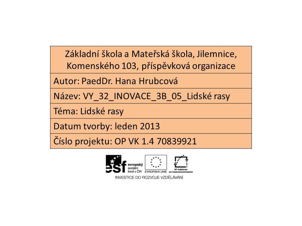 Základní škola a Mateřská škola, Jilemnice, Komenského 103, příspěvková organizace Autor: PaedDr.