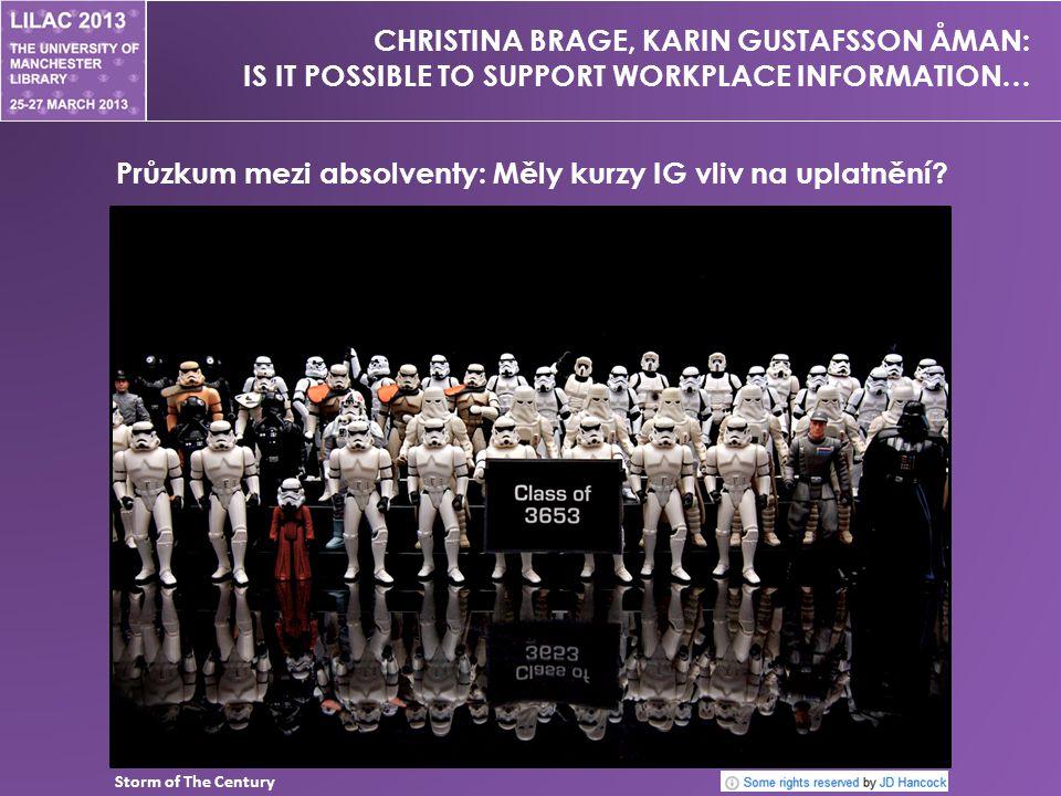 CHRISTINA BRAGE, KARIN GUSTAFSSON ÅMAN: IS IT POSSIBLE TO SUPPORT WORKPLACE INFORMATION… Průzkum mezi absolventy: Měly kurzy IG vliv na uplatnění.