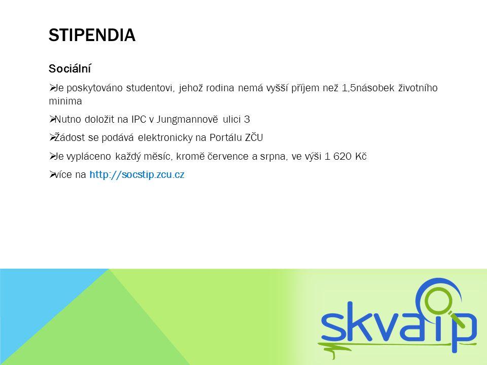 STIPENDIA Sociální  Je poskytováno studentovi, jehož rodina nemá vyšší příjem než 1,5násobek životního minima  Nutno doložit na IPC v Jungmannově ul