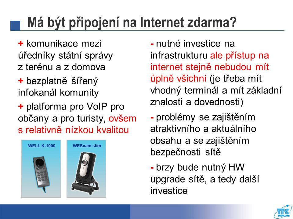 Má být připojení na Internet zdarma.