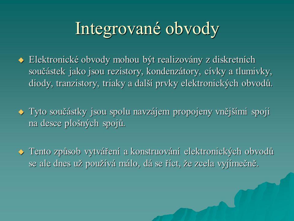 Integrované obvody  zákaznické IO  Známe je ve dvou variantách jako: -Plně zákaznické obvody -Polozákaznické obvody