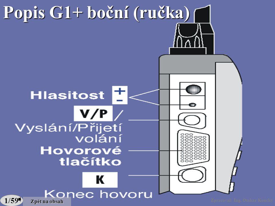 Zpracoval: Ing.Otakar Koucký 1/59 Popis G1+ boční (ručka) Zpracoval: Ing.