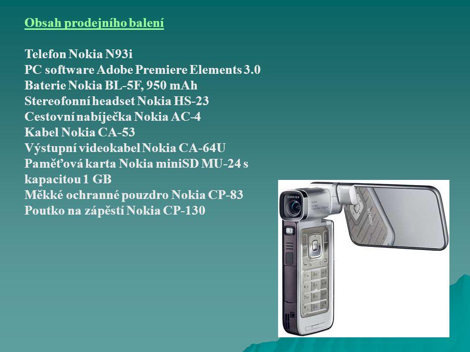 Obsah prodejního balení Telefon Nokia N93i PC software Adobe Premiere Elements 3.0 Baterie Nokia BL-5F, 950 mAh Stereofonní headset Nokia HS-23 Cestovní nabíječka Nokia AC-4 Kabel Nokia CA-53 Výstupní videokabel Nokia CA-64U Paměťová karta Nokia miniSD MU-24 s kapacitou 1 GB Měkké ochranné pouzdro Nokia CP-83 Poutko na zápěstí Nokia CP-130
