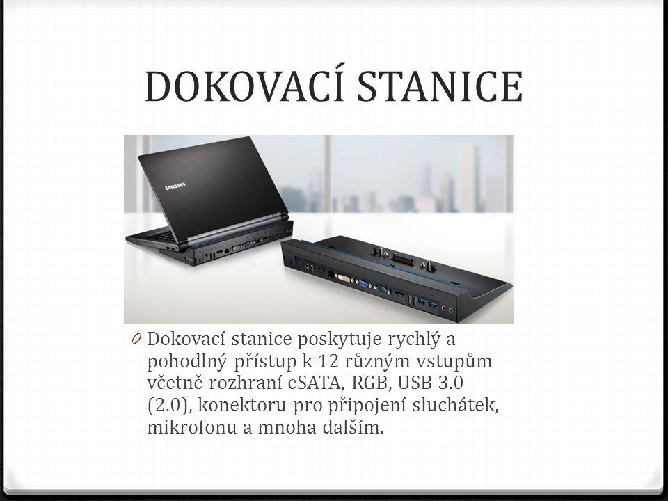 DOKOVACÍ STANICE 0 Dokovací stanice poskytuje rychlý a pohodlný přístup k 12 různým vstupům včetně rozhraní eSATA, RGB, USB 3.0 (2.0), konektoru pro připojení sluchátek, mikrofonu a mnoha dalším.
