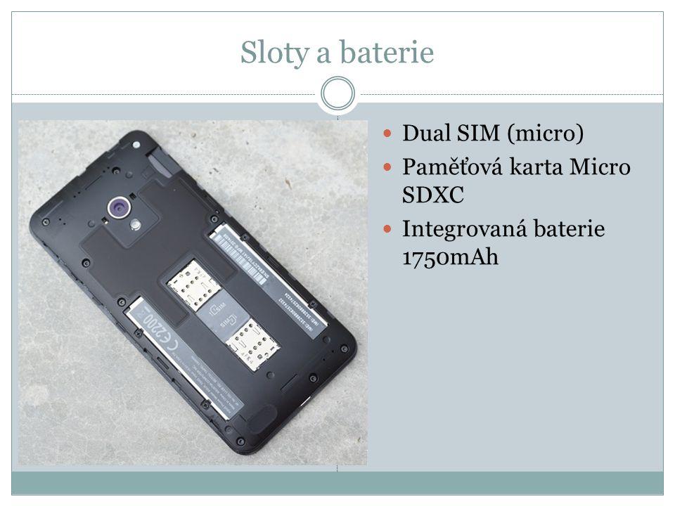Sloty a baterie Dual SIM (micro) Paměťová karta Micro SDXC Integrovaná baterie 1750mAh