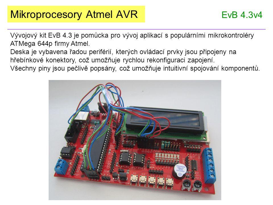 Mikroprocesory Atmel AVR Napájení Deska může být napájena:1) přes USB port – musí být vložena zkratovací propojka USB-Vcc 2) externím zdrojem 9V (USB Vcc musí být rozpojen) Správně připojené napětí je indikováno zelenou LED.