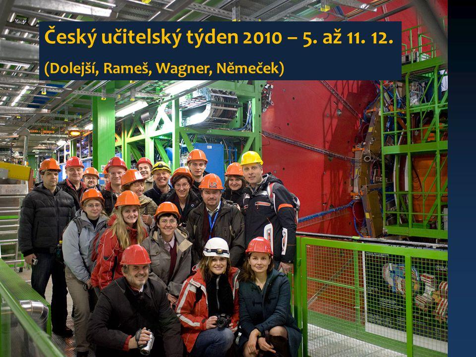 20 Český učitelský týden 2010 – 5. až 11. 12. (Dolejší, Rameš, Wagner, Němeček)