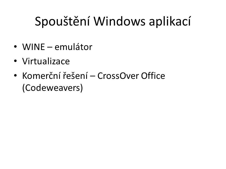 Spouštění Windows aplikací WINE – emulátor Virtualizace Komerční řešení – CrossOver Office (Codeweavers)