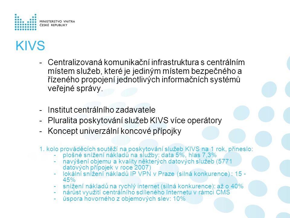 KIVS -Centralizovaná komunikační infrastruktura s centrálním místem služeb, které je jediným místem bezpečného a řízeného propojení jednotlivých infor