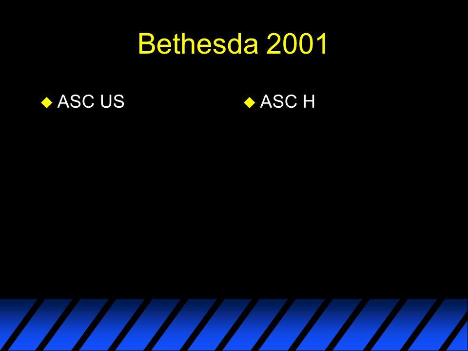 Bethesda 2001 u ASC US u ASC H