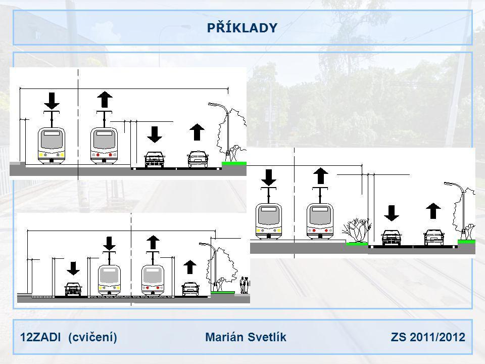 12ZADI (cvičení) Marián Svetlík ZS 2011/2012 PŘÍKLADY