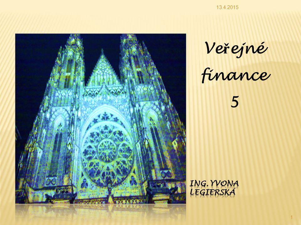13.4.2015 1 Ve ř ejné finance 5