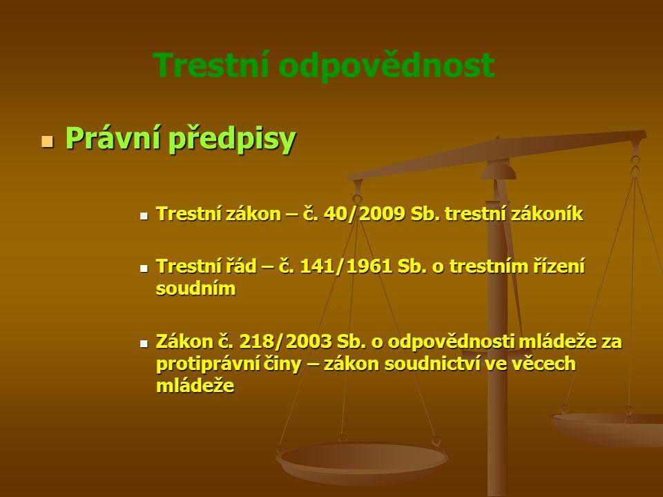 Trestní odpovědnost Tresty a ochranná opatření Tresty a ochranná opatření Čl.