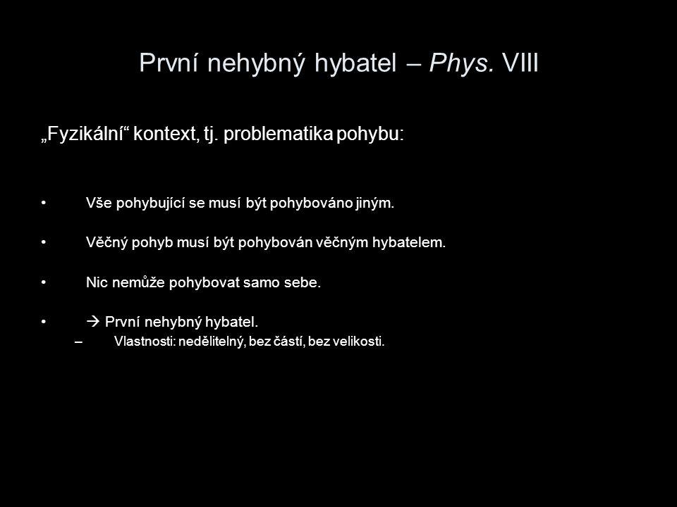 "První nehybný hybatel – Met.XII ""Metafyzický kontext, tj."