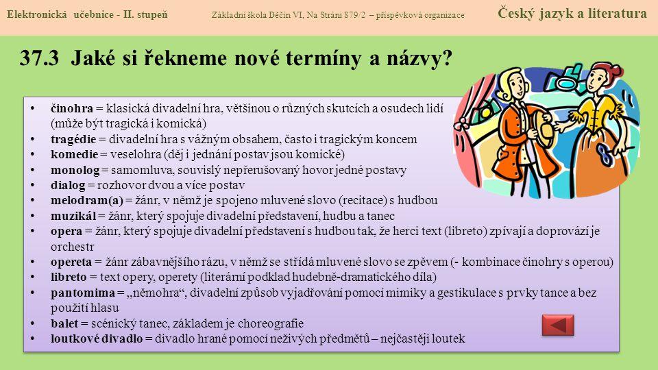 37.3 Jaké si řekneme nové termíny a názvy.Elektronická učebnice - II.