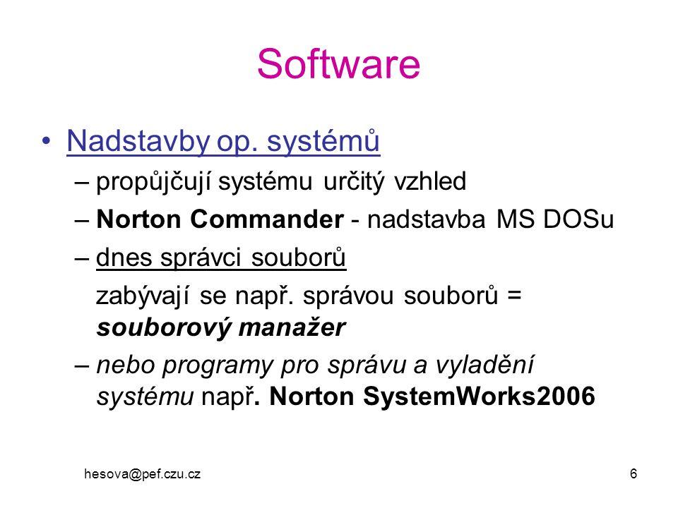 hesova@pef.czu.cz 7 Další ZSW prostředky pro vývoj programů programovací jazyky,překladače programovacích jazyků antivirové prostředky McAfee VirusScan, F-PROT AVG, AVAST 32,NOD 32 pomocné programy - utility –archivační a komprimační SW pro kompresi dat pro distribuci a archivaci souborů ZIP, WINZIP, ARJ, LHA
