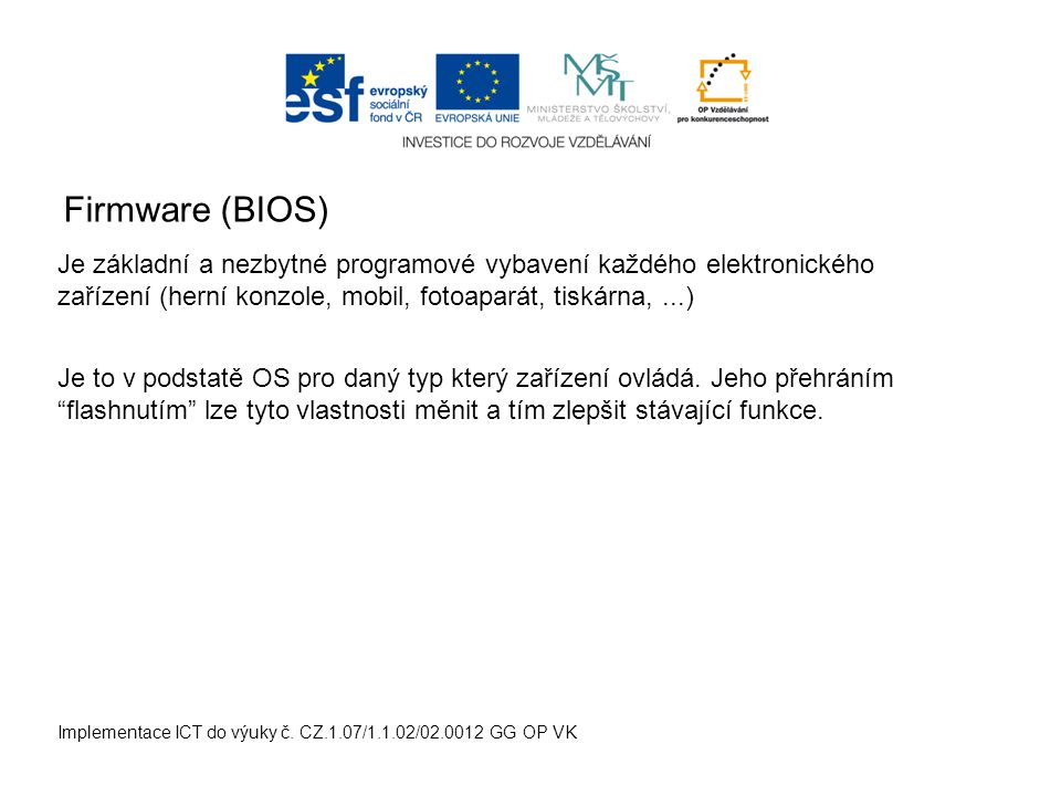 Firmware (BIOS) Implementace ICT do výuky č.
