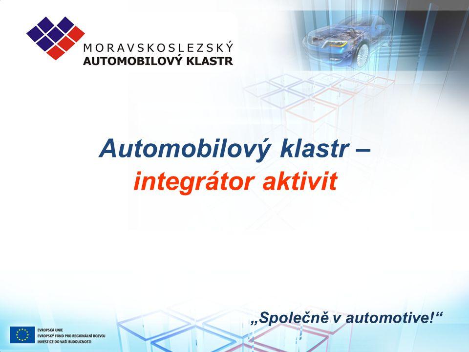 """Automobilový klastr – integrátor aktivit """"Společně v automotive!"""""""