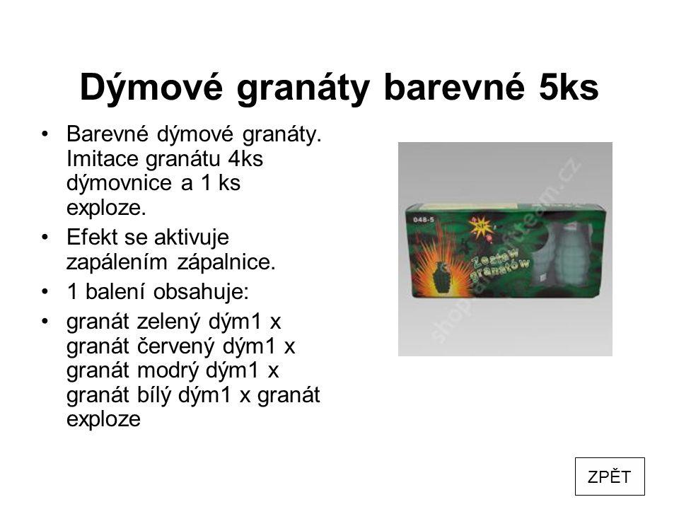 Dýmové granáty barevné 5ks Barevné dýmové granáty. Imitace granátu 4ks dýmovnice a 1 ks exploze. Efekt se aktivuje zapálením zápalnice. 1 balení obsah