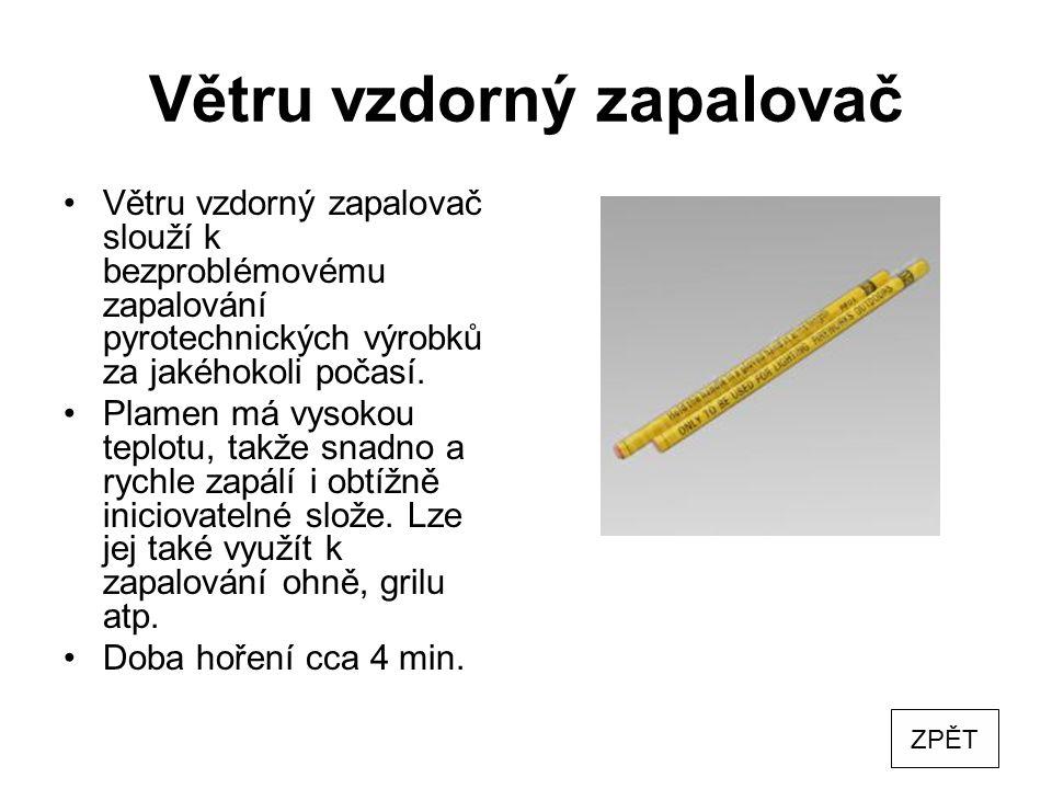 Elektrický mžikový palník Elektrický mžikový palník má délku 0,3 m.