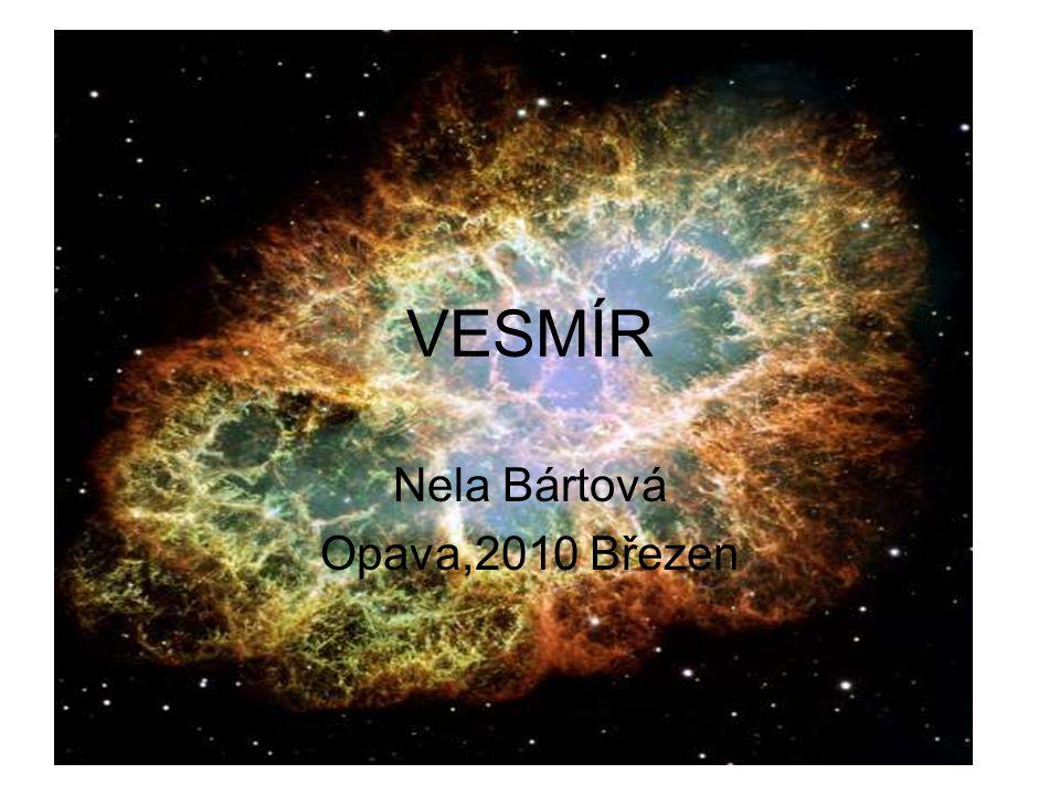 Co to je vesmír.–Vesmír je soubor všech kosmických těles.Skládá se z galaxií.