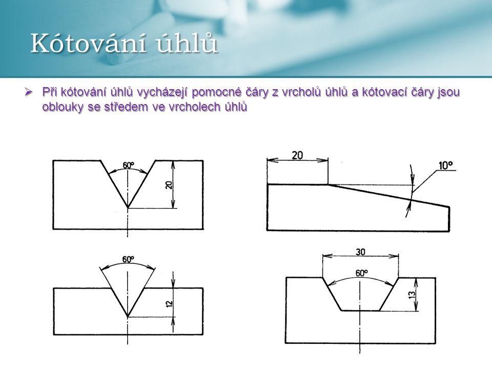 Kótování poloměrů  Při kótování poloměrů oblouků kružnice se vždy před číselnou hodnotu zapíše písmeno R  Kótovací čára se ohraničuje pouze jednou šipkou u oblouku Kótovací čára se vede: z vyznačeného středu oblouku ve směru do středu oblouku
