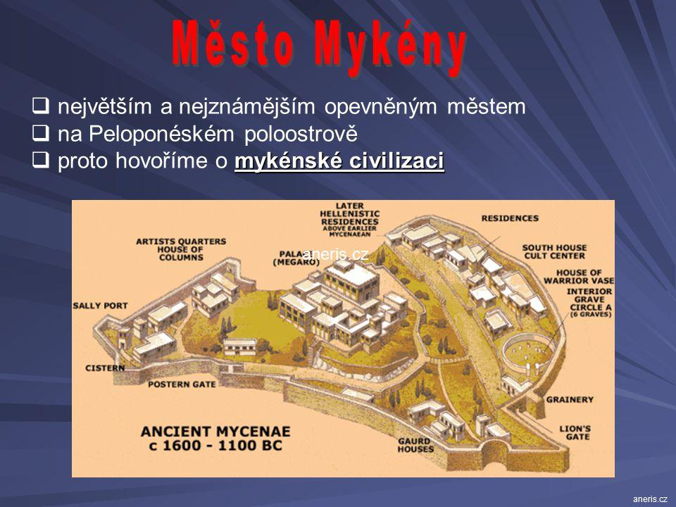 paláce  střediska achajských dobyvatelů = paláce  stály na vyvýšených místech  obehnány hradbami  okolo – obydlí ostatních obyvatel Takovému typu