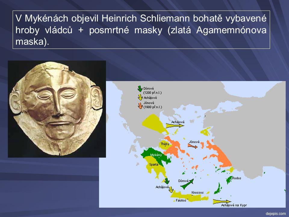  ve 13. století mykénská kultura v rozmachu  jednotlivé městské státy mezi sebou válčily vpád tzv. mořských národů  vpád tzv. mořských národů  pří
