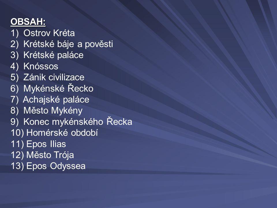 Vypracovala: Mgr. V. Sýkorová Použitá literatura: Kolektiv autorů: DĚJEPIS – PRAVĚK, STAROVĚK. Nová škola 2007. Válková, V.: DĚJEPIS 6 – pravěk a star