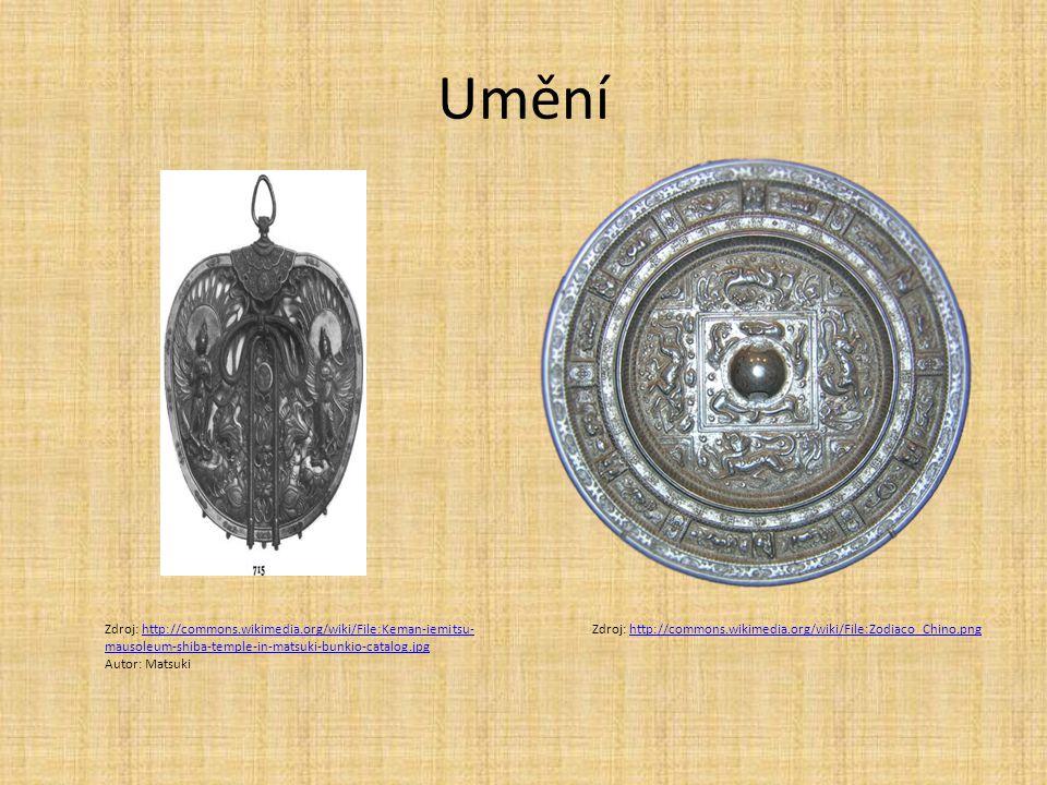 Umění Zdroj: http://commons.wikimedia.org/wiki/File:Keman-iemitsu- mausoleum-shiba-temple-in-matsuki-bunkio-catalog.jpghttp://commons.wikimedia.org/wiki/File:Keman-iemitsu- mausoleum-shiba-temple-in-matsuki-bunkio-catalog.jpg Autor: Matsuki Zdroj: http://commons.wikimedia.org/wiki/File:Zodiaco_Chino.pnghttp://commons.wikimedia.org/wiki/File:Zodiaco_Chino.png