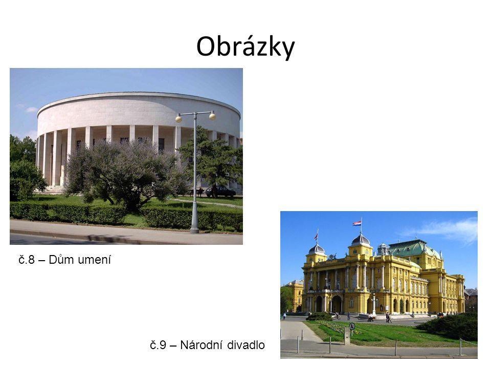 Obrázky č.8 – Dům umení č.9 – Národní divadlo