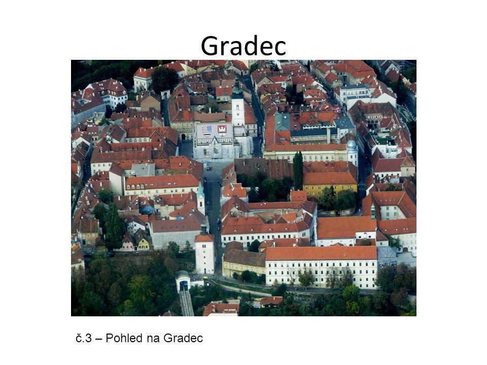 Gradec č.3 – Pohled na Gradec
