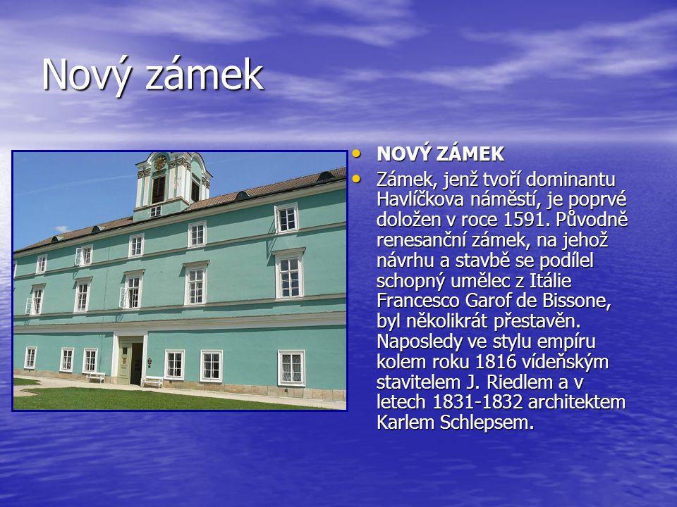 Nový zámek NOVÝ ZÁMEK NOVÝ ZÁMEK Zámek, jenž tvoří dominantu Havlíčkova náměstí, je poprvé doložen v roce 1591. Původně renesanční zámek, na jehož náv
