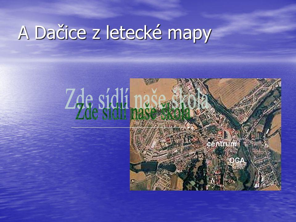 A Dačice z letecké mapy