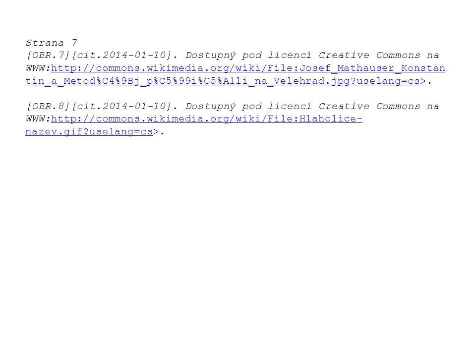 Strana 2 [OBR.2][cit.2014-01-10]. Dostupný pod licencí Creative Commons na WWW:http://commons.wikimedia.org/wiki/File:Slovane_v_pravlasti_81x 61m.jpg?