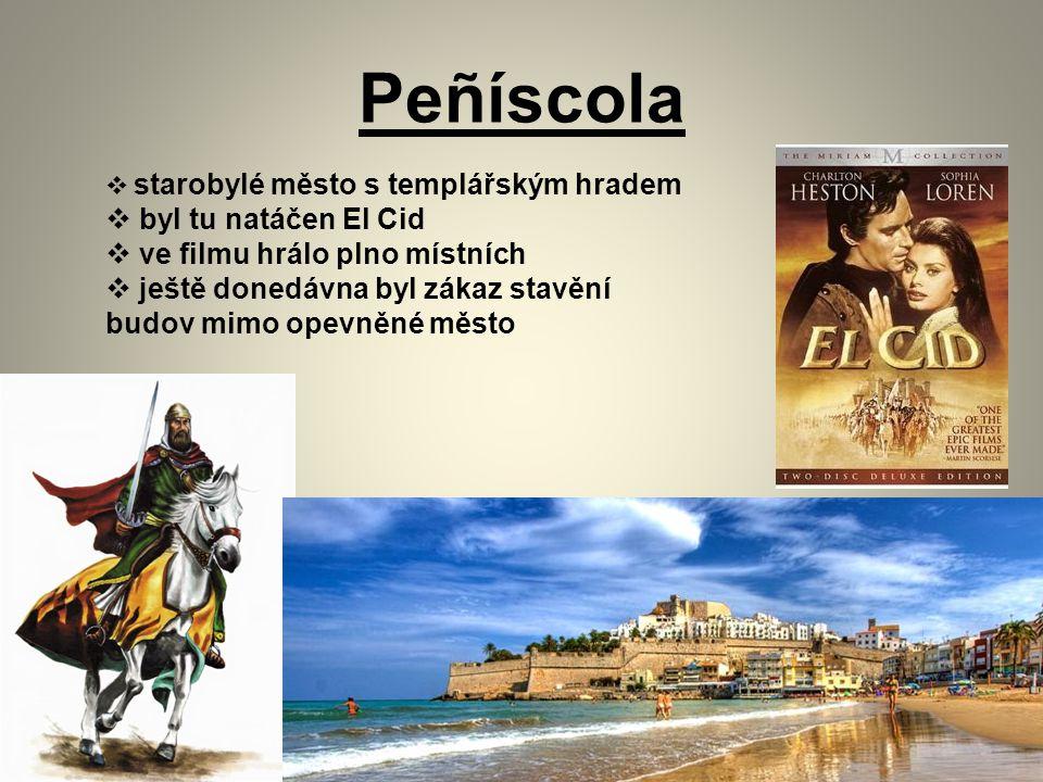 Peñíscola  starobylé město s templářským hradem  byl tu natáčen El Cid  ve filmu hrálo plno místních  ještě donedávna byl zákaz stavění budov mimo opevněné město