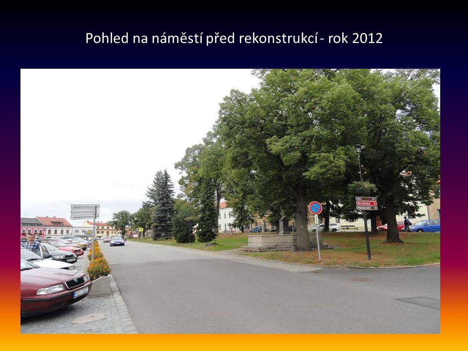 Pohled na náměstí před rekonstrukcí - rok 2012