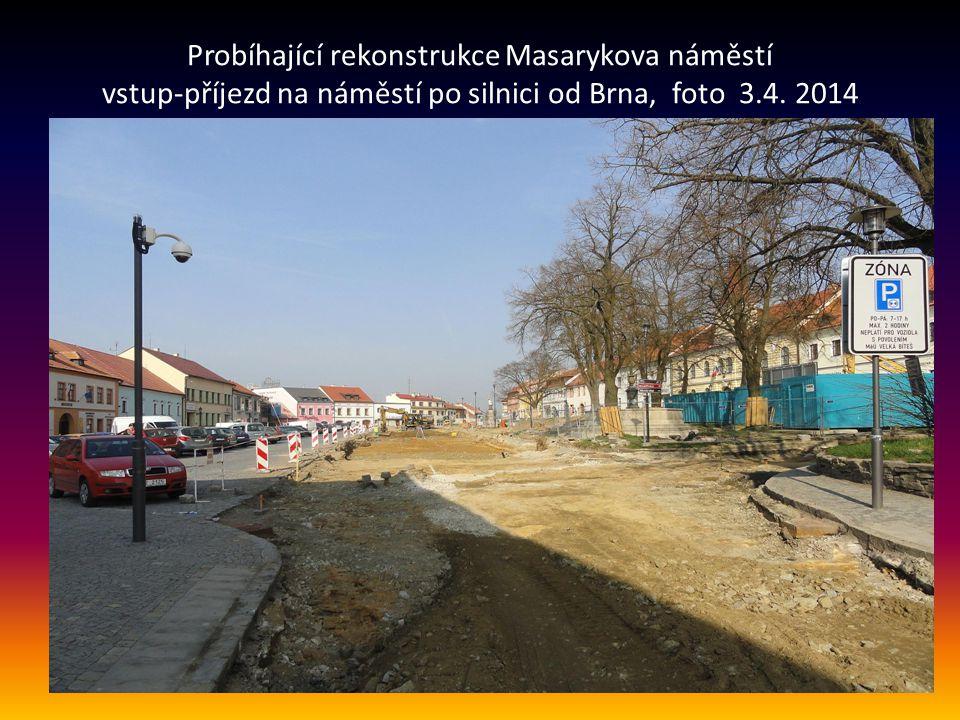 Probíhající rekonstrukce Masarykova náměstí vstup-příjezd na náměstí po silnici od Brna, foto 3.4.