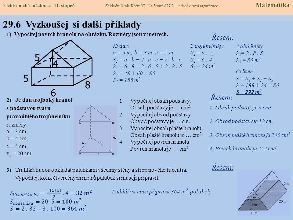 Elektronická učebnice - II. stupeň Základní škola Děčín VI, Na Stráni 879/2 – příspěvková organizace Matematika 29.5 Úlohy na procvičení (můžeš klikno