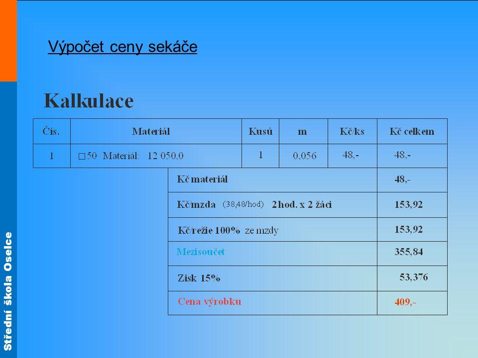 Výpočet ceny sekáče