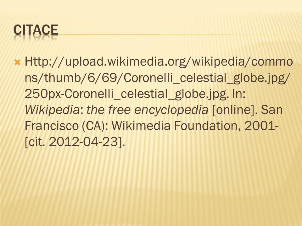  Http://upload.wikimedia.org/wikipedia/commo ns/thumb/6/69/Coronelli_celestial_globe.jpg/ 250px-Coronelli_celestial_globe.jpg.