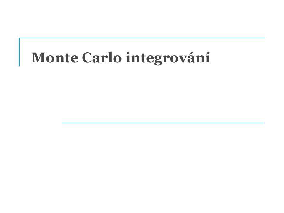 Monte Carlo integrování