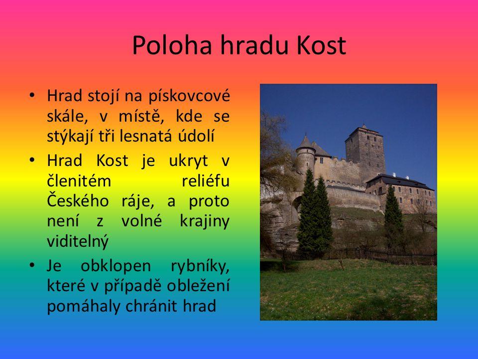 Poloha hradu Kost Hrad stojí na pískovcové skále, v místě, kde se stýkají tři lesnatá údolí Hrad Kost je ukryt v členitém reliéfu Českého ráje, a prot