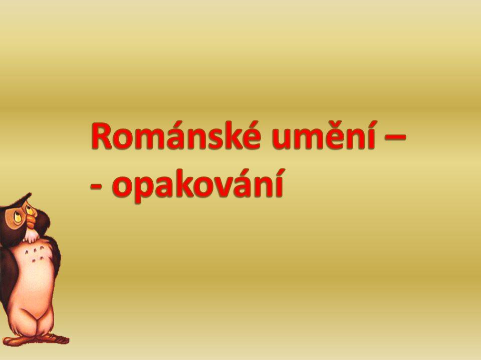 BAZILIKA ROTUNDA Kruhový půdorys Obdélníkový půdorys Sv.Jiří na Pražském hradě Sv.Jiří na Řípu Kuželovitá střecha Více lodí Roztřiďte pojmy: