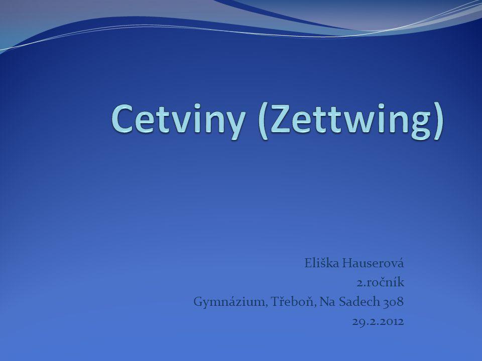 Eliška Hauserová 2.ročník Gymnázium, Třeboň, Na Sadech 308 29.2.2012
