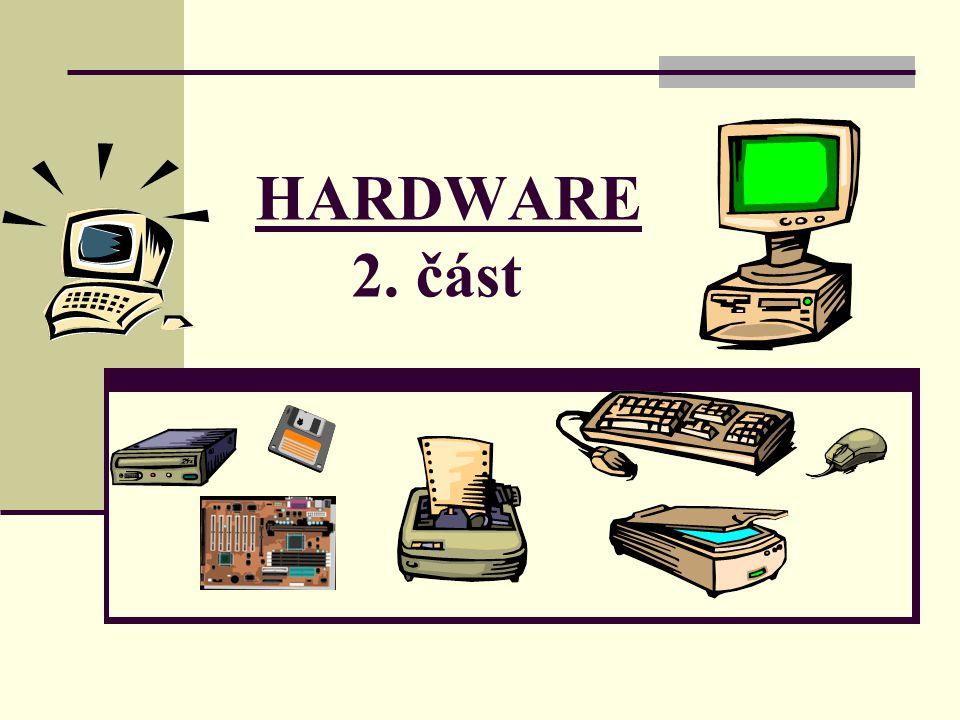 HARDWARE 2. část