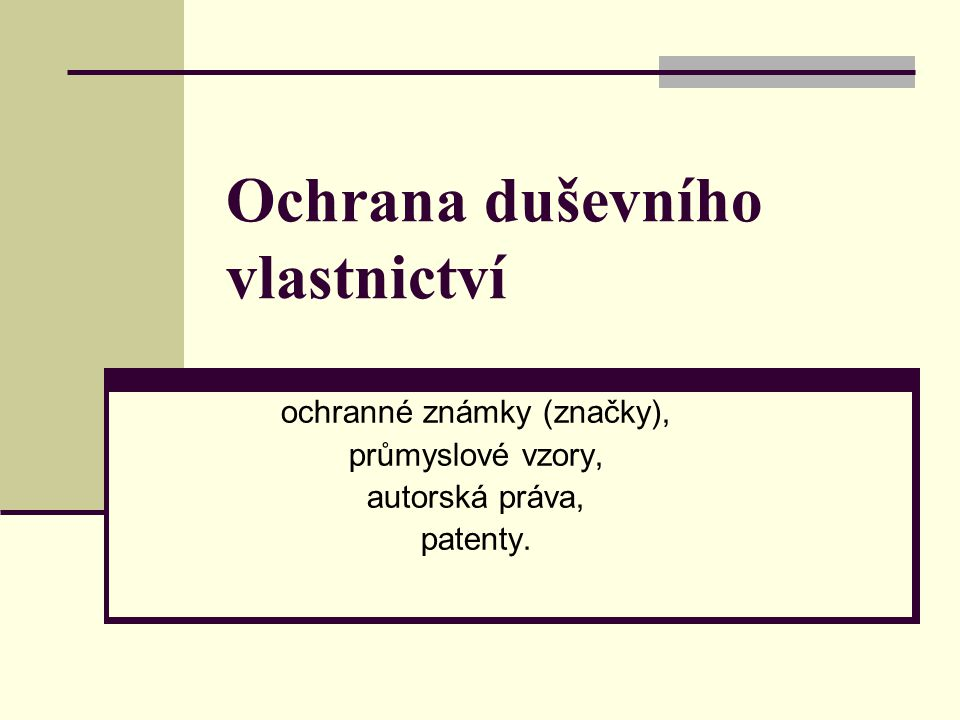 Registrace duševního vlastnictví v ČR Úřad průmyslového vlastnictví plní především funkci patentového a známkového úřadu.