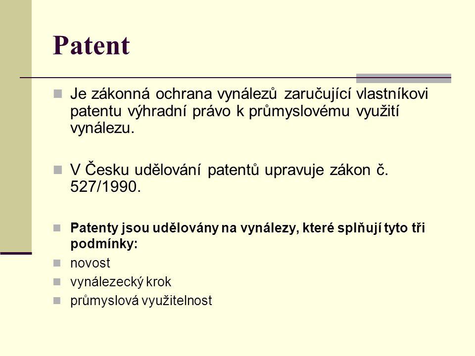 Patent Je zákonná ochrana vynálezů zaručující vlastníkovi patentu výhradní právo k průmyslovému využití vynálezu. V Česku udělování patentů upravuje z