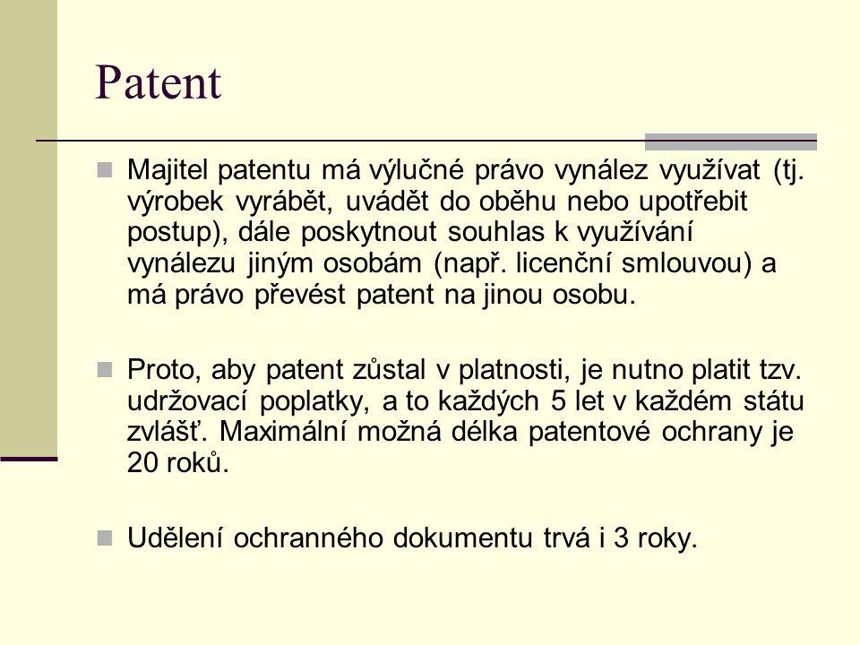 Patent Majitel patentu má výlučné právo vynález využívat (tj. výrobek vyrábět, uvádět do oběhu nebo upotřebit postup), dále poskytnout souhlas k využí
